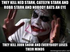 they kill ned stark, catelyn stark and robb stark and nobody bats ...