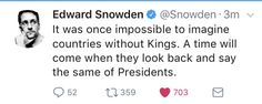 Edward Snowden, Looking Back, Presidents, Sayings, Words, Lyrics, Horse, Quotations, Idioms