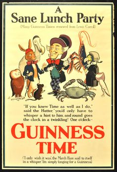 "20"" x 30"". Circa 1932. Advertisement poster for Guinness featuring artwork by noted British artist John Gilroy, whose work is particularly associated with the Guinness brand. This design was used for the London Underground subway and adopts the March Hare, Mad Hatter, Dodo, Dormouse, and other characters from Lewis Carroll's Alice books. Printed in London by Dangerfield Printing Co. Ltd."