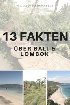Hier sind einige Dinge, die du wissen solltest, wenn du eine Reise nach Bali und Lombok planst. Die Fakten über Bali und Lombok haben es in sich.