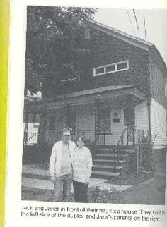 "The Haunted!!! This family's story was actually made into a book and tv movie called ""The Haunted-One Family's Nightmare"" by Robert Curran        http://poconoparastudy.freeservers.com/custom2.html"