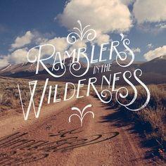 Rambler's in the Wilderness by Joshua Noom