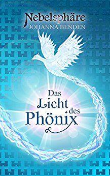 Nebelsphäre - Das Licht des Phönix: Lübeck-Reihe 2 von [Benden, Johanna]