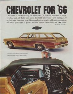 """Description: 1966 CHEVROLET vintage magazine advertisement """"Chevrolet for '66"""" -- Chevrolet for '66 ... Look here, if you're looking for a new car. On this and the next 11 pages, you find out all that's new about the 1966 Chevrolets -- new styling, new models, new interiors, new things mechanical, comfortable and convenient. See what you'll see at your Chevrolet dealer's now that it's 1966 there. * Caprice Custom Wagon * Caprice Custom Sedan * Caprice Custom Coupe * Impala Sport Sedan…"""