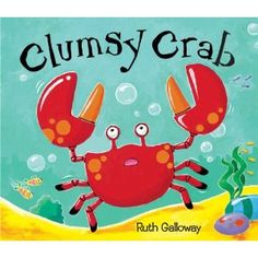 Clumsy Crab: Amazon.co.uk: Ruth Galloway: Books