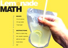 E is for Explore!: Lemonade Math (in a bag!)  Use lemonade to teach direction, an example for functional text, or measurement.