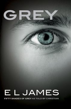 New Fifty Shades of Grey Book Being Released from Christian's Point of View, Author E.L. James Confirms