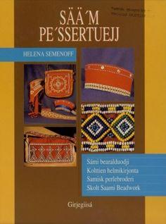 Sää'm pe'ssertuejj - Samisk perlebroderi   Ovttas/Aktan/Aktesne