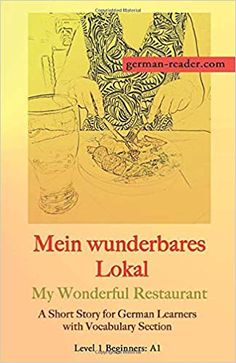 A Short Story for German Learners with Vocabulary Section - PAPERBACK OR E-BOOK