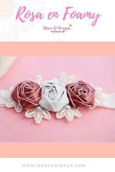 How to make FOAMY Rose for Headband / Headband step by step💙 Margari - Rebel Without Applause Paper Flowers Diy, Handmade Flowers, Felt Flowers, Flower Crafts, Fabric Flowers, Diy Hair Bows, Diy Bow, Diy Ribbon, Ribbon Bows