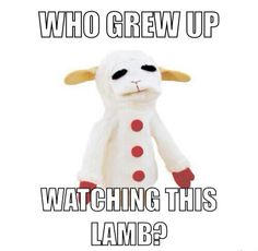 Oh my word. I loathe lambchop, still do, but mom won't let me throw the stupid puppet away