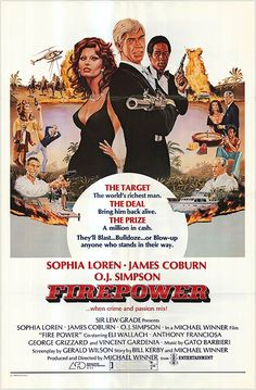 FIREPOWER (1979) - Sophia Loren - James Coburn - O. J. Simpson - Eli Wallach - Anthony Franciosa - George Grizzard - Vincent Gardenia - Produced & Directed by MichaelWinner - ITC Entertainment - Movie Poster.