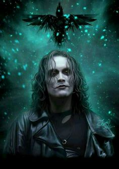 Brandon Lee. The Crow is one of my favorites. He was such an amazing actor.