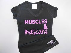 Muscles-and-Mascara T-Shirt. Womens V-Neck by StrongGirlClothing