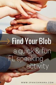 Find Your Blob: A Quick, Fun Speaking Activity for the World Language Classroom. Perfect for brain breaks or when you have 5 minutes of class left!