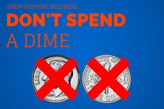Drop Shipping Business   Don't Spend a Dime   Self Employed King