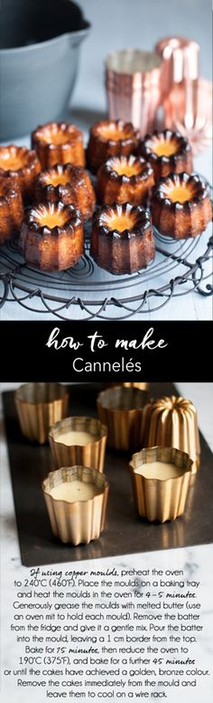 Step-by-step photo guide to making cannelés, a delicious French sweet treat. Recipe adapted from Rachel Khoo   eatlittlebird.com