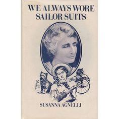 We Always Wore Sailor Suits - Susanna Agnelli.