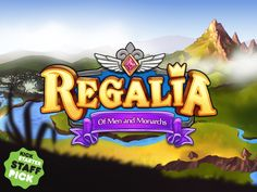 Regalia - Of Men And Monarchs project by Pixelated Milk
