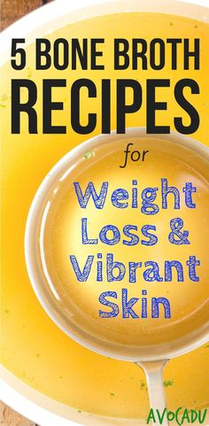 5 Bone Broth Recipes for Weight Loss and Vibrant Skin Chicken soup is good for the soul! These bone broth recipes for weight loss and vibrant skin will leave you satisfied and feeling great about your diet! Weight Loss Meals, Fast Weight Loss, Healthy Weight Loss, How To Lose Weight Fast, Losing Weight, Lose Fat, Snacks Für Party, Gut Health, Health Tips