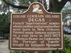 A Louisiana historical marker identifies the Degas family home.