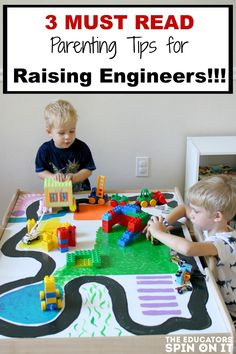 Tips for parenting an engineer from The Educators' Spin On It. Includes tips for toys, opportunities, and how to interact to build these skills.
