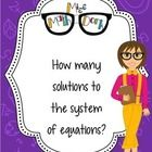 One? None? Infinite?  Here's a one page reference sheet to how many solutions a system of equations has!  A perfect addition to an interactive note...
