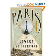 Paris: The Novel: Edward Rutherfurd: 9780385535304: Amazon.com: Books I've been waiting for this since SARUM - The novel of England.  My next purchase!!