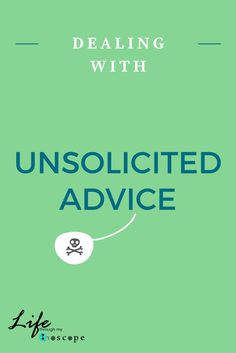 How I deal with Unsolicited advice - Kids and Parents