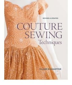 Couture Sewing Techniques by Claire B.this is a fantastic book to have in your collection! very helpful step by step instructions for couture sewing Sewing Hacks, Sewing Tutorials, Sewing Crafts, Sewing Tips, Sewing Basics, Sewing Ideas, Sewing Projects, Diy Projects, Sewing Clothes