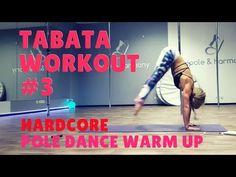 POLE DANCE: TABATA WORKOUT WARM UP #3 - YouTube