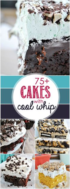 Over 75 delicious cake recipes using Cool Whip.