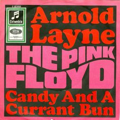 Pink Floyd - Single -  Arnold Layne / Candy and a currant bun - 1967