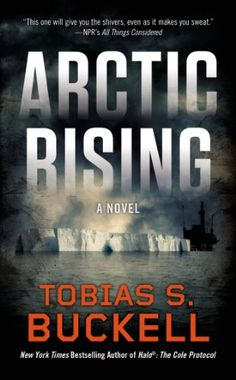 Arctic Rising by Tobias S. Buckell. The Arctic Ice Cap has all but melted, and the international community is racing to claim the massive amounts of oil beneath the newly accessible ocean. Enter the Gaia Corporation. Its two founders plan to terraform Earth to save it from itself—but in doing so, they may have created a superweapon the likes of which the world has never seen.