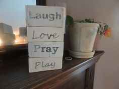 Laugh Love Pray Play stackable wooden sign Wooden by LucyDBoutique, $10.00