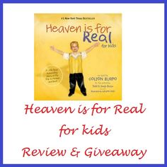 Heaven is for Real for Kids. AWESOME book!! My daughter LOVES it!!