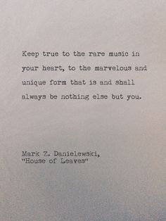 keep true ~ Mark Z Danielewski