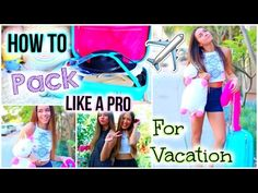 ▶ What To Pack for Vacation! Tips & Tricks to Pack Like a Pro! - YouTube