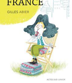 """""""Le nouveau roi de France"""" de Gilles Abier à paraître aux Editions Actes-Sud Junior"""