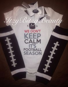 Don't keep calm it's football season baby boy girl embroidered shirt onesie outfit leg Warmers headband on Etsy, $25.00