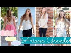 ▶ Steal Her Style: Ariana Grande Inspired Outfits! | HauteBrilliance - YouTube