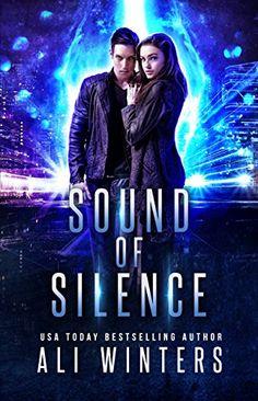 Sound of Silence by Ali Winters https://www.amazon.com/dp/B0788WW9KB/ref=cm_sw_r_pi_dp_U_x_pTVPAb9F8AJAM