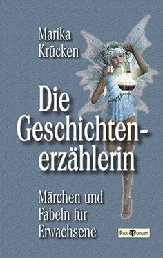 Die Geschichtenerzählerin: Märchen und Fabeln für Erwachs... https://www.amazon.de/dp/3943650154/ref=cm_sw_r_pi_dp_x_MUGUxbPQWQJZA