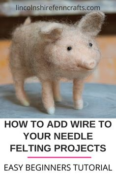 Add wire to your needle felting projects for cool detail and dimension. An easy needle felting tutorial for beginners from Lincolnshire Fenn Crafts. Needle Felted Cat, Needle Felted Animals, Felt Animals, Felt Patterns Free, Needle Felting Tutorials, Felted Slippers, Felt Cat, Nuno Felting, Felt Hearts