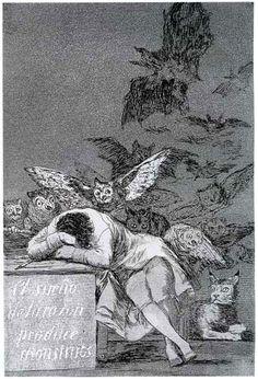 """Le rêve de la raison engendre des monstres (Goya, 1797)    """"Je n'ai pas peur des sorcières, des lutins, des apparitions...des esprits malins hormis l'être humain""""  Goya déchante à mesure que la révolution Française sombre dans la terreur et que l'Europe s'embrase ds les guerres."""