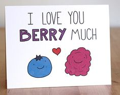 I love you berry much ! So punny. Love Cards, Diy Cards, Valentine Day Cards, Valentines, Tarjetas Diy, Christmas Paper Plates, Cute Puns, Funny Puns, Pun Card
