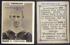 WANT THIS RARE CARD? Hibs Pinnace K high number 1430 R. Templeton frameline 1923 Godfrey Phillips football Hibernian card rookie Edinburgh Hibernians soccercard Scotland cigarette cards from www.rarecards.co.uk  VERY RARE high number pinnace variation of Hibs R.Templeton 1430 your for shipping-inclusive £41.43 just click here. here: https://www.paypal.me/rarecards/41.43