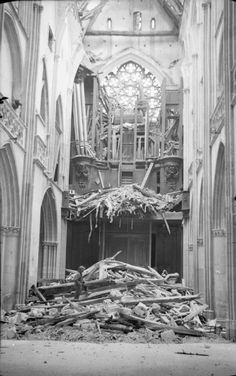 This crushes my heart... The interior of Caen Cathedral showing the damaged pipe organ, 10 July 1944.