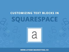 If you are anything like me, you are always trying to find ways to improve the design and user experience of your website, no matter how small the improvement. A great way to add some additional color and attention to areas of text in your pages and posts is by creating a customize text block. In this tutorial I'm going to show you how to make some pretty neat looking text blocks in Squarespace; providing step by step instructions of how to customize it to match your brand.