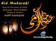 May the blessings of Allah keep your Heart and Home Happy and Joyous! Happy Ramadan! #InnovezaEnergy.